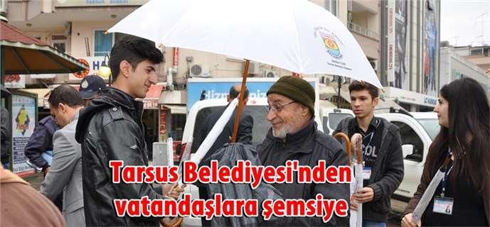Tarsus Belediyesi'nden vatandaşlara şemsiye