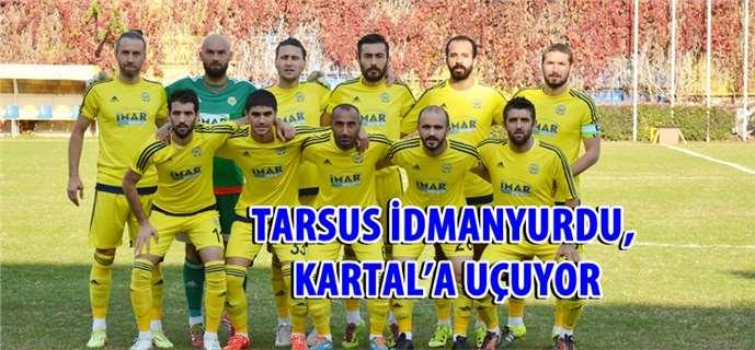 Tarsus İdmanyurdu, Kartalspor'la karşılaşacak