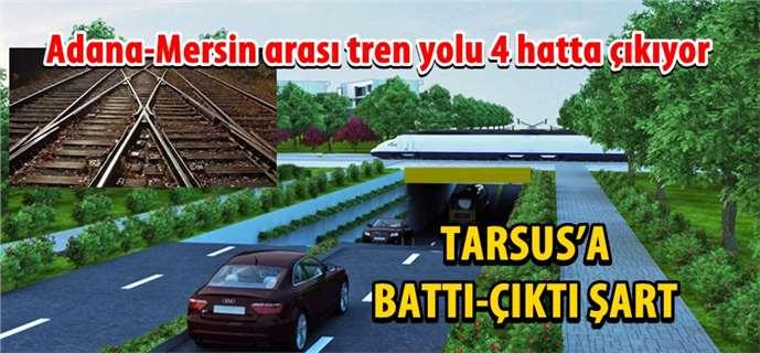 Tarsus'a Battı-Çıktı Şart