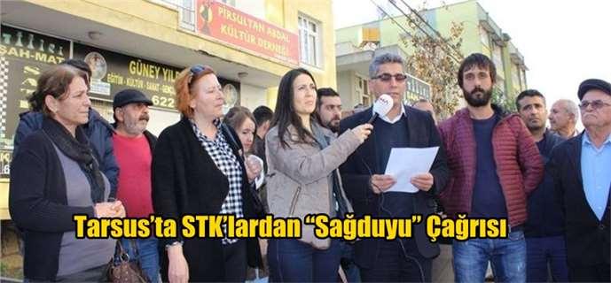 """Tarsus'ta STK'lardan """"Sağduyu"""" Çağrısı"""