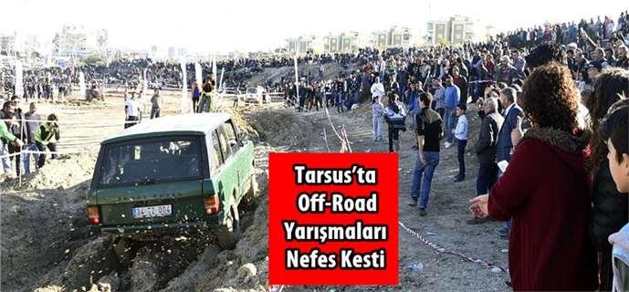Tarsus'ta Off-Road Yarışmaları Nefes Kesti