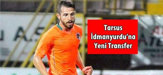 Tarsus İdmanyurdu'na Yeni Transfer