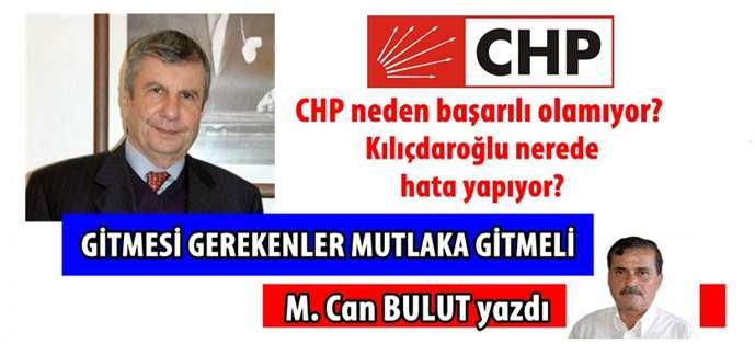 M.Can Bulut CHP'de gitmesi gerekenleri yazdı