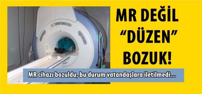 Tarsus Devlet Hastanesi'nde MR cihazı bozuldu
