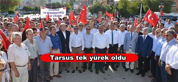 Tarsus'ta Darbe Girişimi Protesto Edildi