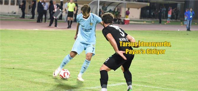 Tarsus İdmanyurdu, Payas'a Gidiyor
