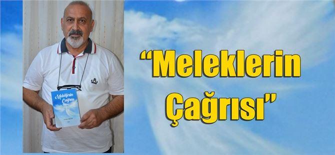"""Ahmet Deniz, """"Meleklerin Çağrısı"""" adını taşıyan şiir kitabını yayınladı"""