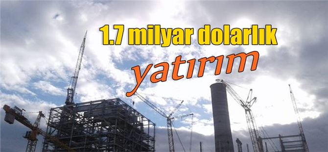 Adana'ya 1.7 milyar dolarlık yatırım