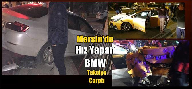 Mersin'de hızla giden lüks araç taksiye çarptı