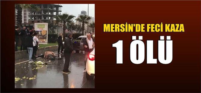 Mersin'deki feci kazada 1 kişi öldü