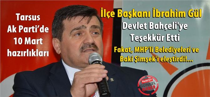 Tarsus Ak Parti'de 10 Mart hazırlıkları