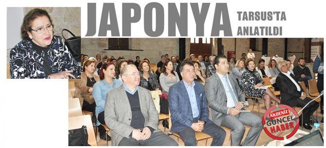 Prof.Dr. Esenbel, Tarsus'ta İpekyolunda Japonya'yı anlattı