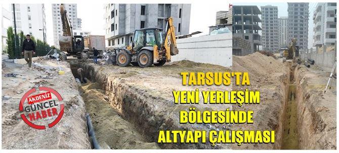 Tarsus'ta yeni yerleşim yerine kanalizasyon hattı