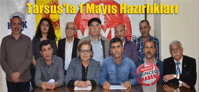 1 Mayıs İşçi Bayramı kutlama programıyla ilgili Tarsus'ta hazırlıklar başladı