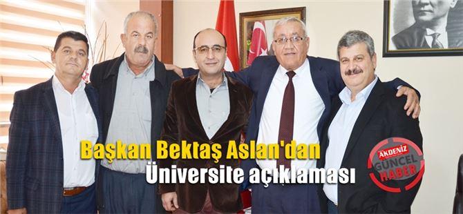 """Bektaş Aslan, """"Üniversite Tarsus'a hayırlı olsun"""""""