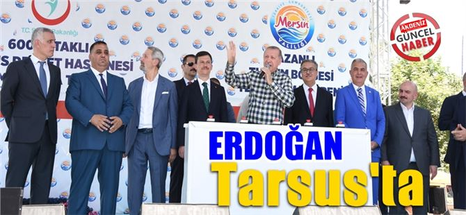 Recep Tayyip Erdoğan Tarsus'ta halka hitap etti