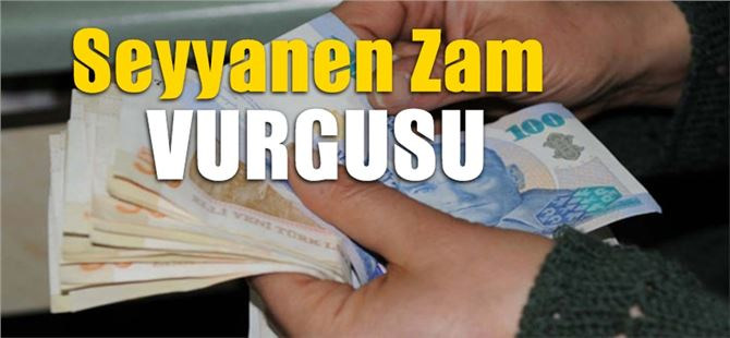 Başkan Ömer Kurnaz'dan bir kez daha seyyanen zam vurgusu