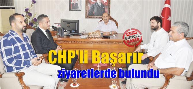 CHP'li Başarır'dan Protokole Ziyaret