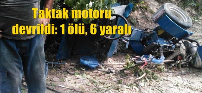 Taktak motoru devrildi: 1 ölü, 6 yaralı
