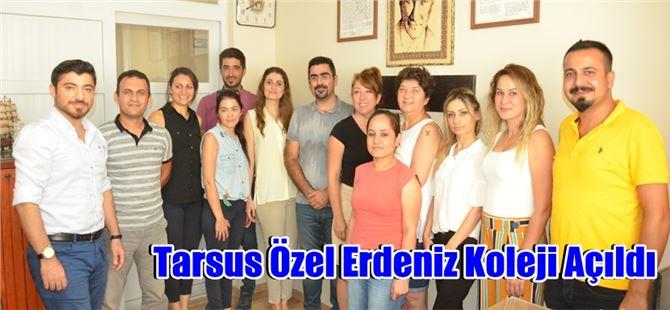 Tarsus Özel Erdeniz Koleji Açıldı