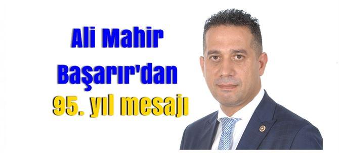 Ali Mahir Başarır'dan CHP'nin kuruluş yıl dönümü mesajı