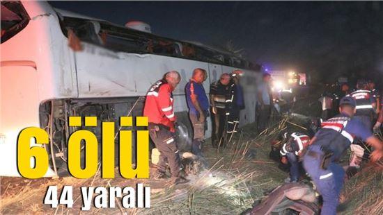 Aksaray'da otobüs kazası: 6 ölü, 44 yaralı