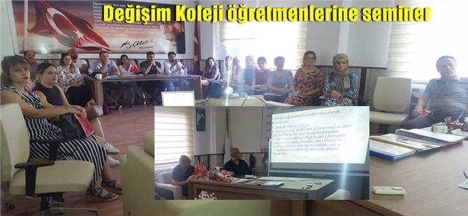 Tarsus Değişim Koleji öğretmenlerine seminer