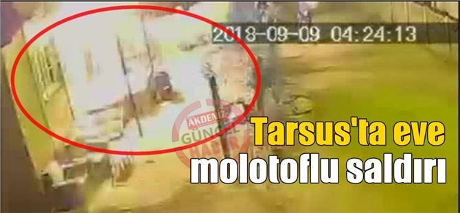 Tarsus'ta 3'ü çocuk 5 kişinin yaşadığı eve molotoflu saldırı düzenlendi