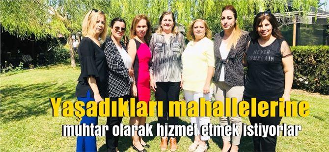 Tarsus'un yeni dönem kadın muhtar adayları
