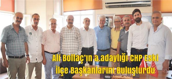 Ali Boltaç'ın a.adaylığı CHP Eski İlçe Başkanlarını Buluşturdu