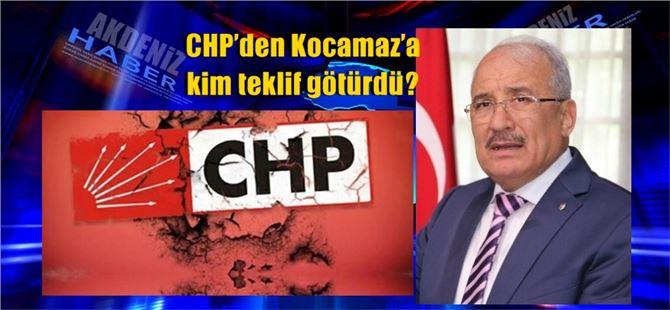 CHP'den Kocamaz'a kim teklif götürdü?