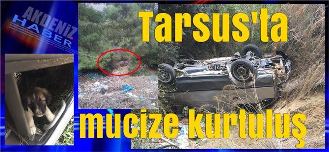 Tarsus'ta feci kaza, mucize kurtuluş