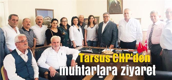 Tarsus CHP'den Muhtarlara ziyaret