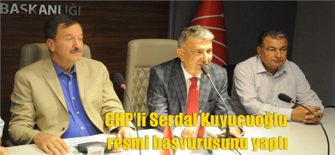 CHP'li Serdal Kuyucuoğlu resmi başvurusunu yaptı