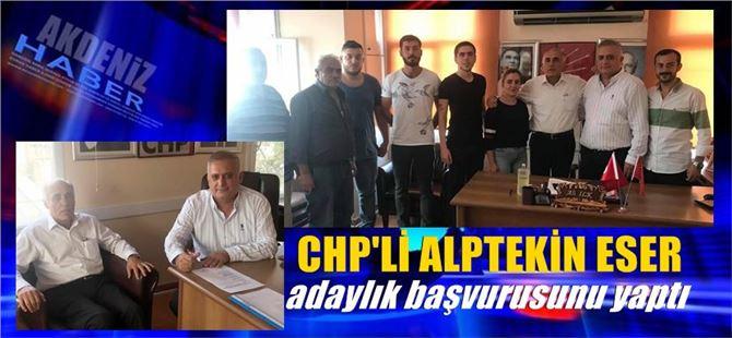 CHP'li Alptekin Eser, adaylık başvurusunu yaptı