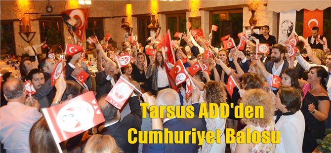 Tarsus ADD'den Cumhuriyet Balosu