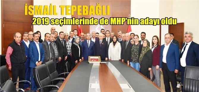 İsmail Tepebağlı, yeni dönemde de MHP'nin adayı