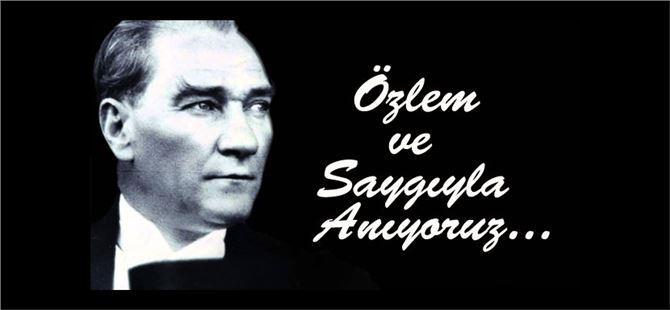 M.Kemal Atatürk, ebediyete intikalinin 80. yıl dönümde saygıyla anılacak
