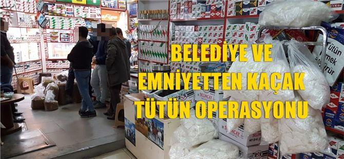Tarsus'ta Belediye ve Emniyetten kaçak tütün operasyonu