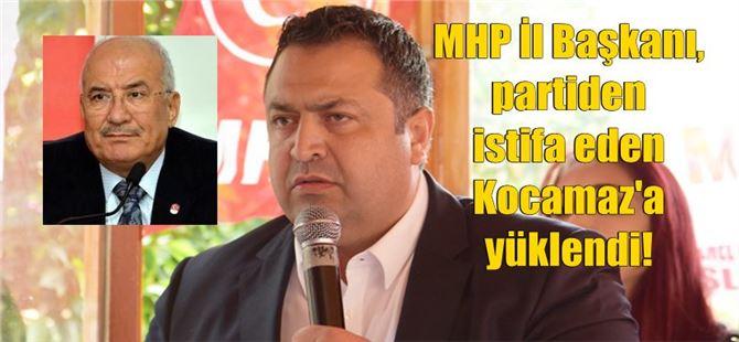 MHP İl Başkanı Gölgeli'den, Kocamaz'a ağır eleştiri