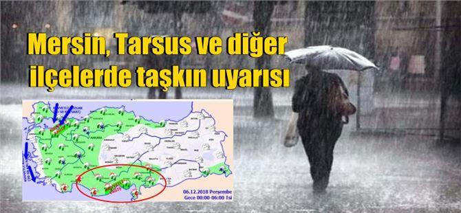 Mersin, Tarsus ve diğer ilçelerde taşkın uyarısı