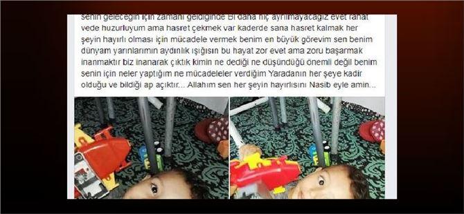 Tarsus'ta çocuğu dövülerek öldürülen babadan hüzünlü paylaşım