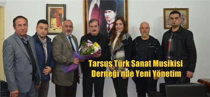 Tarsus Türk Sanat Musikisi Derneği'nde Yeni Yönetim