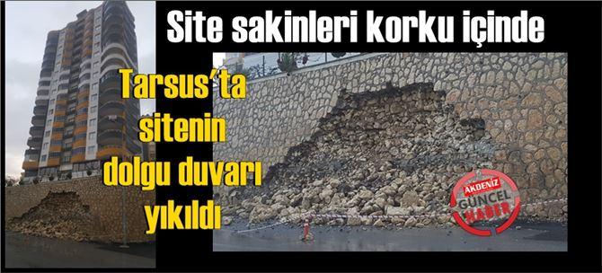 Tarsus'ta aşırı yağış sitenin taş dolgu duvarını yıktı