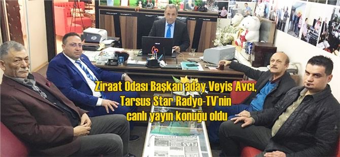 Veyis Avcı, Tarsus Star Radyo-TV'nin canlı yayın konuğu oldu