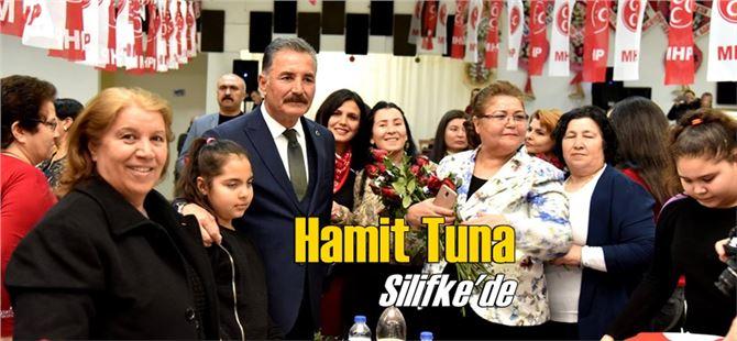 Başkan Hamit Tuna'ya Silifke'de coşkulu karşılama