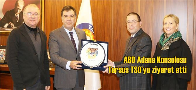 ABD Adana Konsolosu Tarsus TSO'yu ziyaret etti