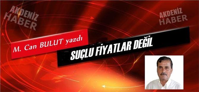 """Mehmet Can Bulut yazdı, """"Suçlu Fiyatlar Değil"""""""