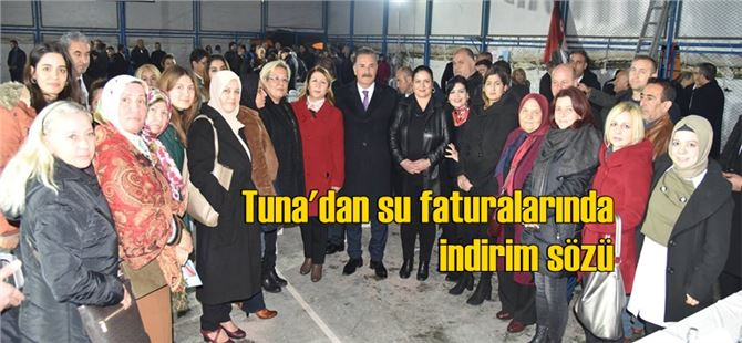 Başkan Tuna'dan, su faturalarında indirim sözü