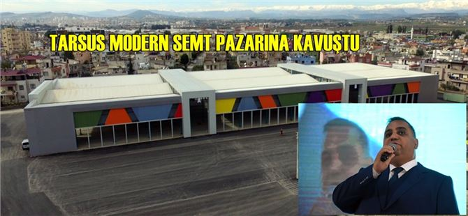Tarsus Yarbay Şemsettin Mahallesi'ne modern semt pazarı